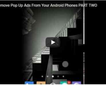 Stop Pop Up Ads Android Phones | Remove Pop Up Ads Part Two