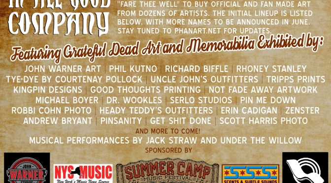 "Here is the Final Lineup of Artists for ""In All Good Company"""