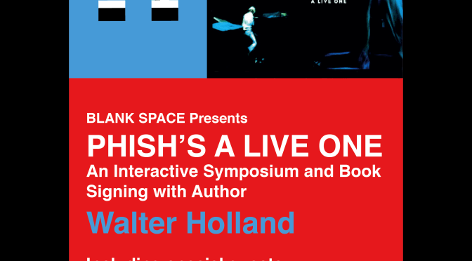 Phish Symposium at City Winery with 'A Live One' Author Wally Holland
