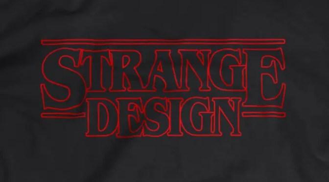 New Stranger Things/Strange Design Shirt From Jiggslot