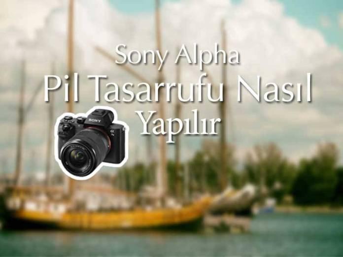 Sony Fotoğraf Makinelerinde Pil Tasarrufu