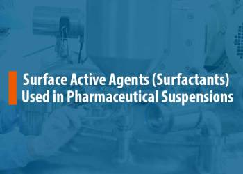 Featured Image for Surfactants Used in Pharmaceutical Suspensions