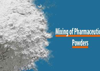 Featured image for Mixing of Pharmaceutical Powders