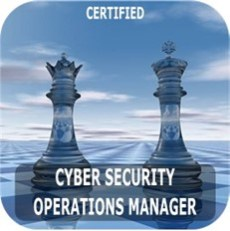 Cybersecurity Courses: Certified Cyber Security Operations Manager