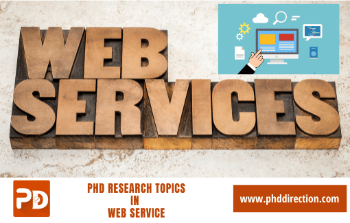 Innovative PhD Research Topics in Webservice