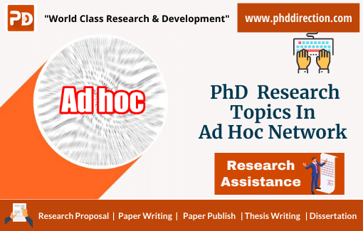 Trending PhD Research Topics in Ad Hoc Network