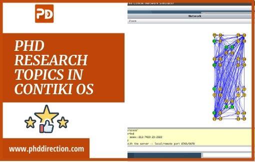 Innovative PhD Research Topics in Contiki OS
