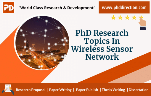 Innovative PhD Research Topics in Wireless sensor Network