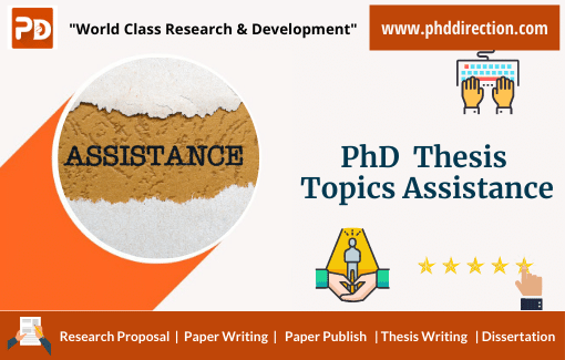 Best PhD Thesis Topics Assistance