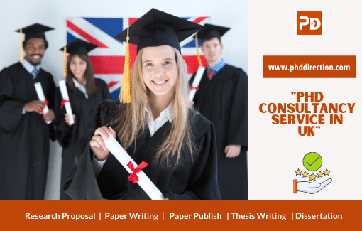Best PhD Consultancy Service in UK United Kingdom
