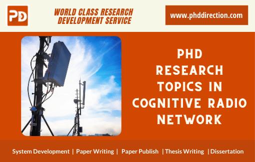 Innovative PhD Research Topics in CRN Domain