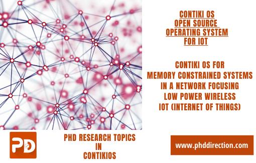 Latest PhD Research Topics in ContikiOS