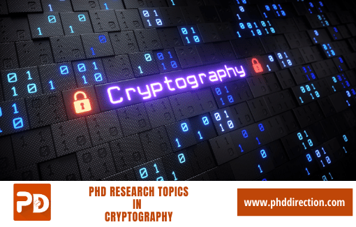 Latest PhD Research Topics in Cryptography