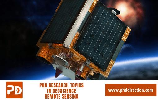 Innovative PhD Research Topics in Geoscience Remote Sensing Engineering