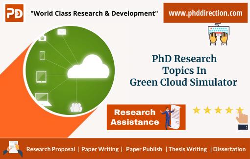 Innovative PhD Research Topics in Green Cloud Simulator
