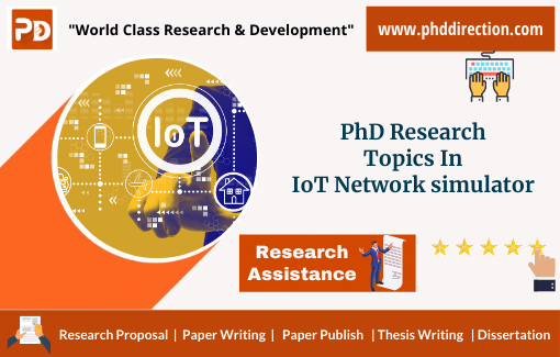 Innovative PhD Research Topics in IoT Network Simulator