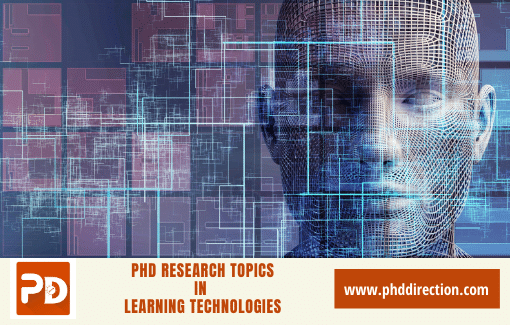 Innovative PhD Research Topics in Learning Technologies