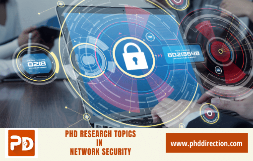 Innovative PhD Research Topics in Network Security