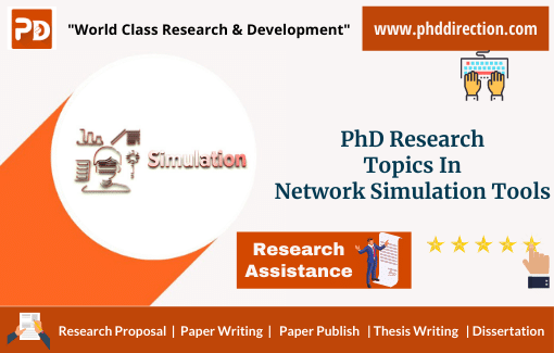 Innovative PhD Research Topics in Network simulation tools
