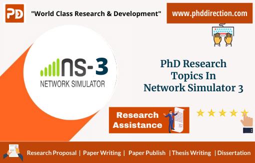 Innovative PhD Research Topics in Network Simulator 3
