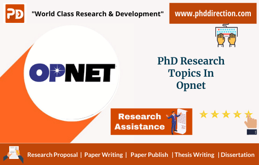 Innovative PhD Research Topics in Opnet simulator