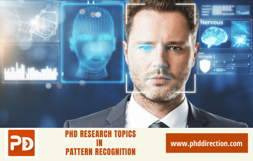 Innovative PhD Research Topics in Pattern Recognition
