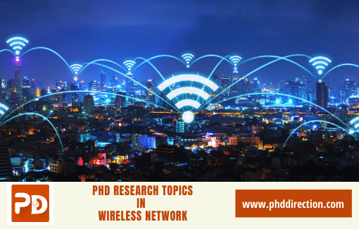 Innovative PhD Research Topics in Wireless Network