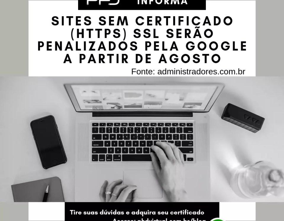 Sites sem certificado SSL serão penalizados pela Google a partir de Agosto
