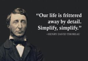 Thoreau simplify