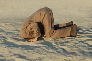 """""""head in the sand"""""""