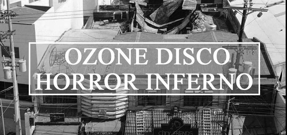 Ozone disco club inferno fire