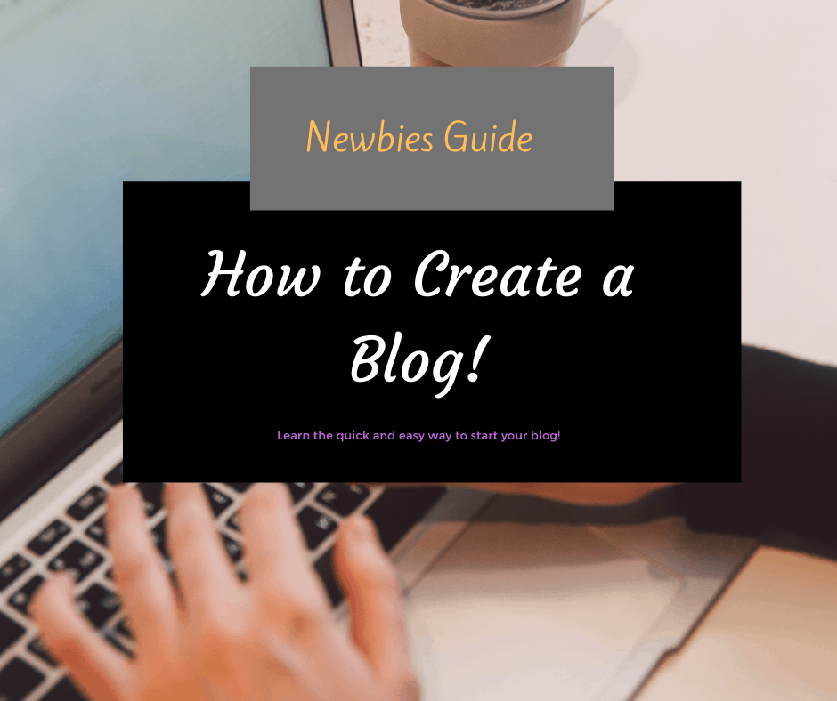 Newbies Guide how to create a blog