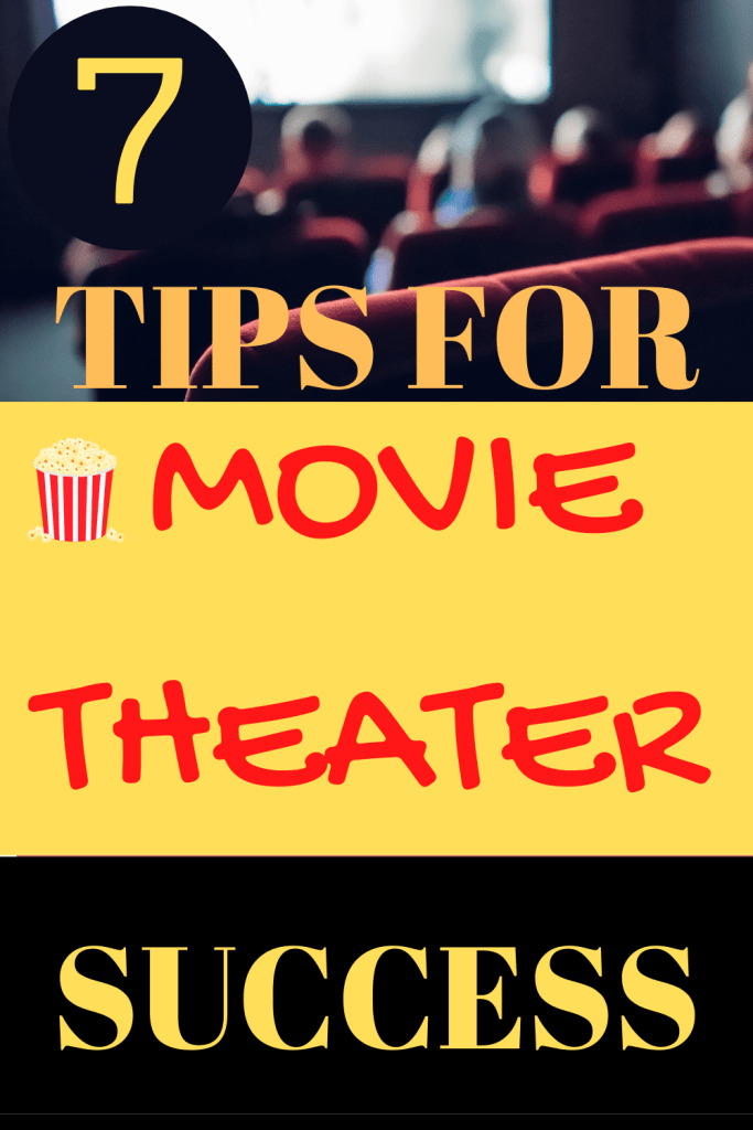 7 Tips For Movie Theater Success