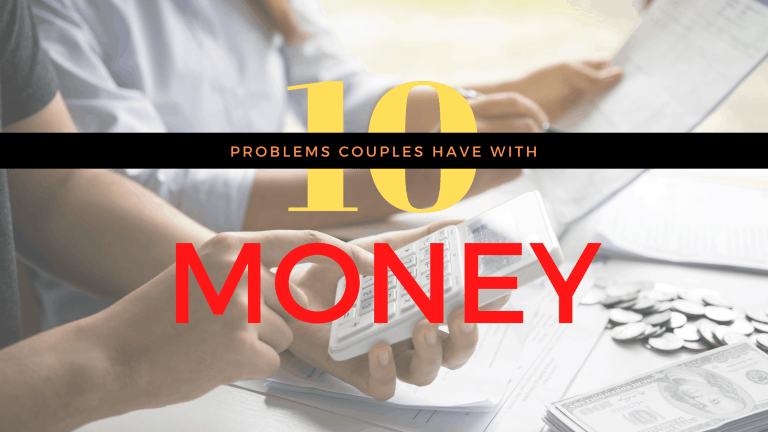 10 Problems Couples have with money