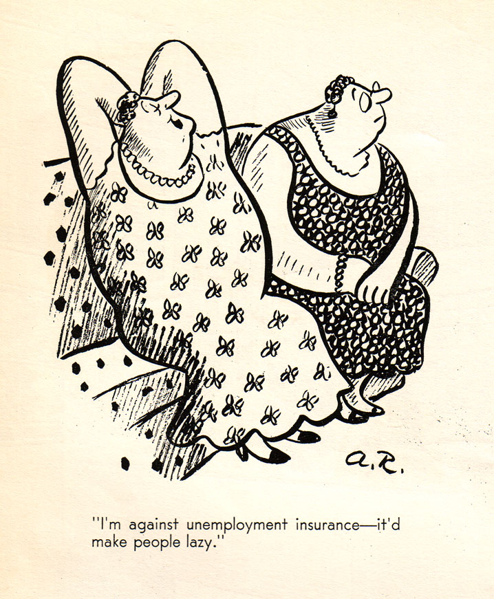 "Redfield's Ruling Clawss (1935): ""I'm against unemployment insurance — it would make people lazy"""
