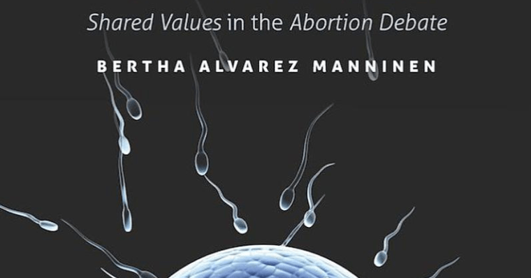 A photo of the cover of Dr. Manninen's book, Pro-Life, Pro-Choice: Shared Values in the Abortion Debates.