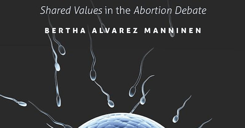 40542713d Shared Values in the Abortion Debate | The Society of Philosophers ...