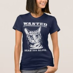 Schrodinger's Cat Dead or Alive Shirt