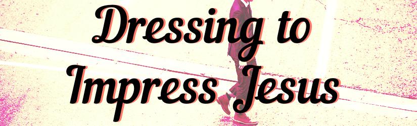 dressing-impress