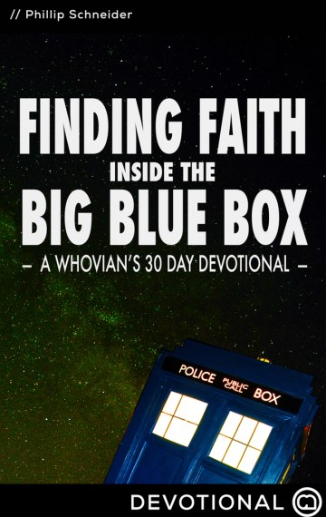 Finding Faith Inside the Big Blue Box