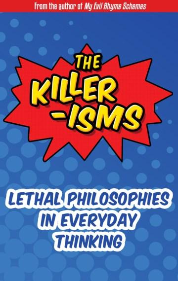 The Killer-Isms