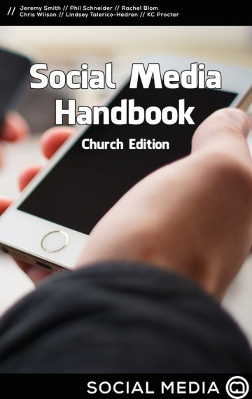 Social Media Handbook: Church Edition
