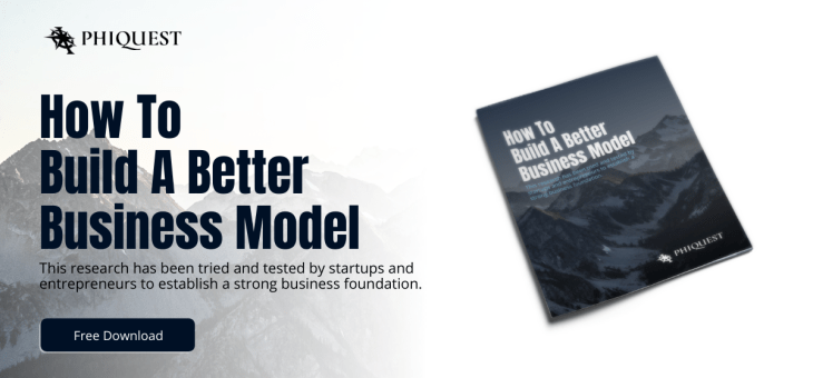 How to Build A Better Business Model