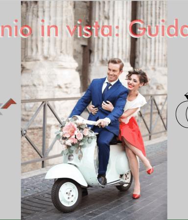 Matrimonio in vista: guida pratica