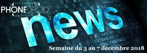 Les NewsDroid de la semaine du 03 au 7 Décembre 2018