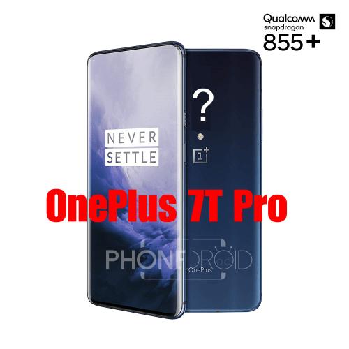 OnePlus 7T Pro : lancement prévu en Octobre