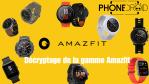Huami Amazfit : le dossier complet sur toutes les Smartwatchs!