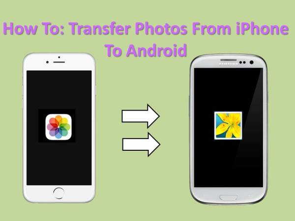 How To: Transfer Photos From iPhone To Android