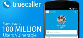 Truecaller: Plus de 100 millions d'utilisateurs actifs, livrent leurs vies privées