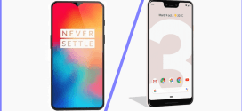 Comparatif Mobile : OnePlus 6T vs Google Pixel 3